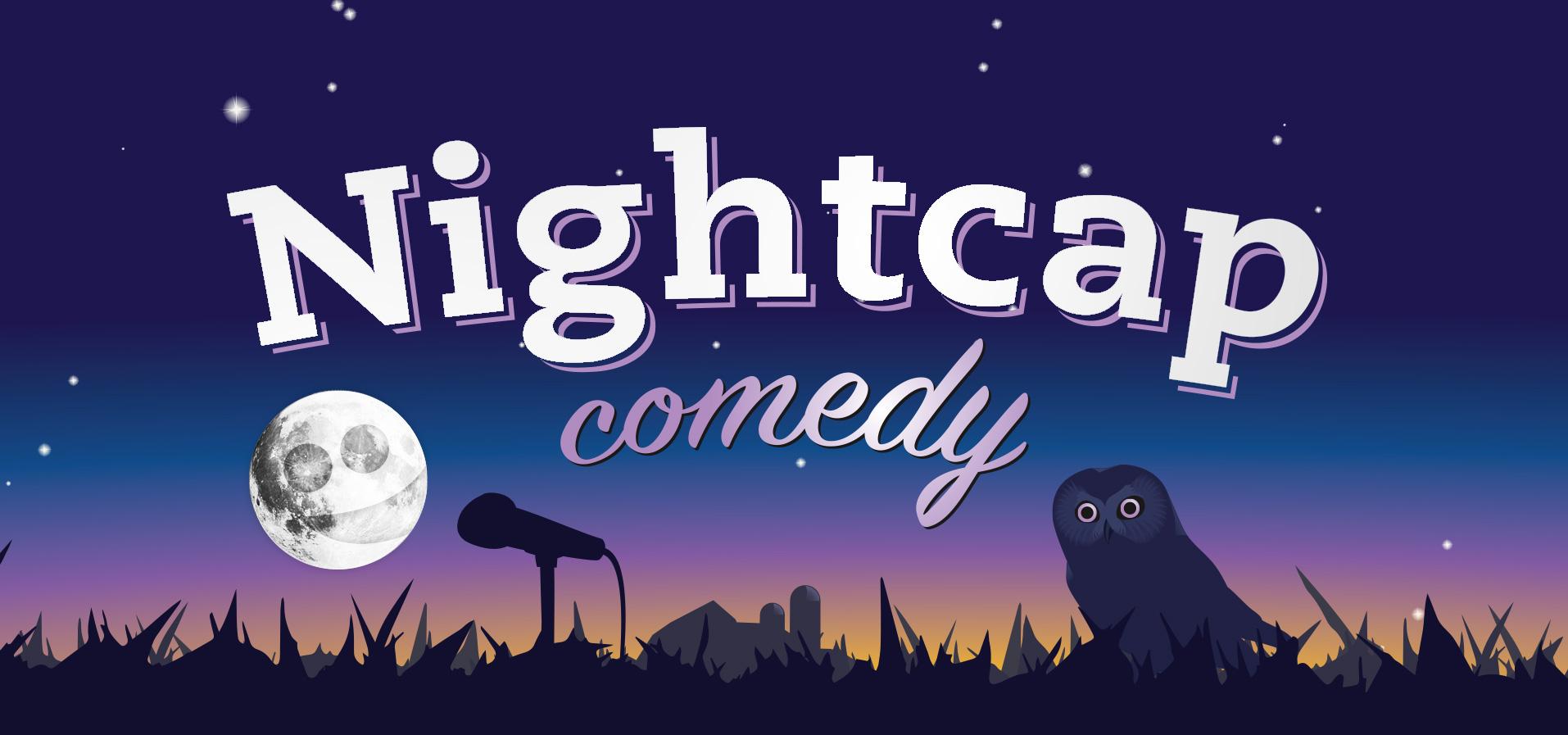 Nightcap Comedy