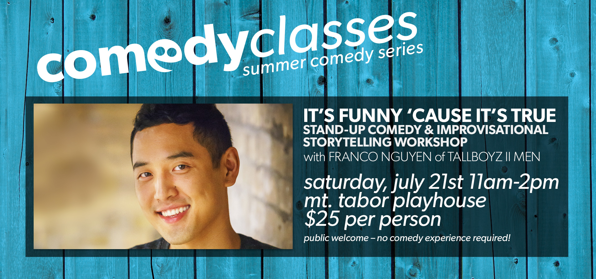 COMEDY CLASSES: It's Funny 'Cause it's True – Stand-up and Improvisational Storytelling