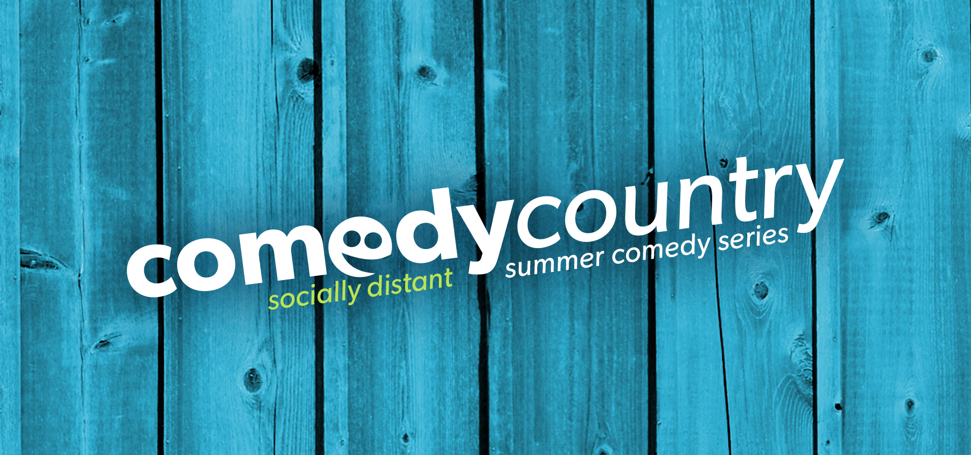 Comedy Country – The County's (Socially Distant) Summer Comedy Series